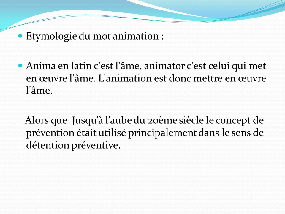 Etymologie du mot animation :