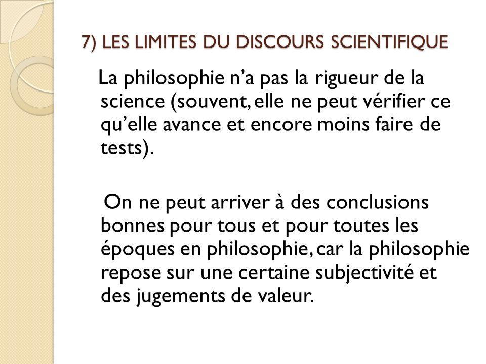 7) LES LIMITES DU DISCOURS SCIENTIFIQUE