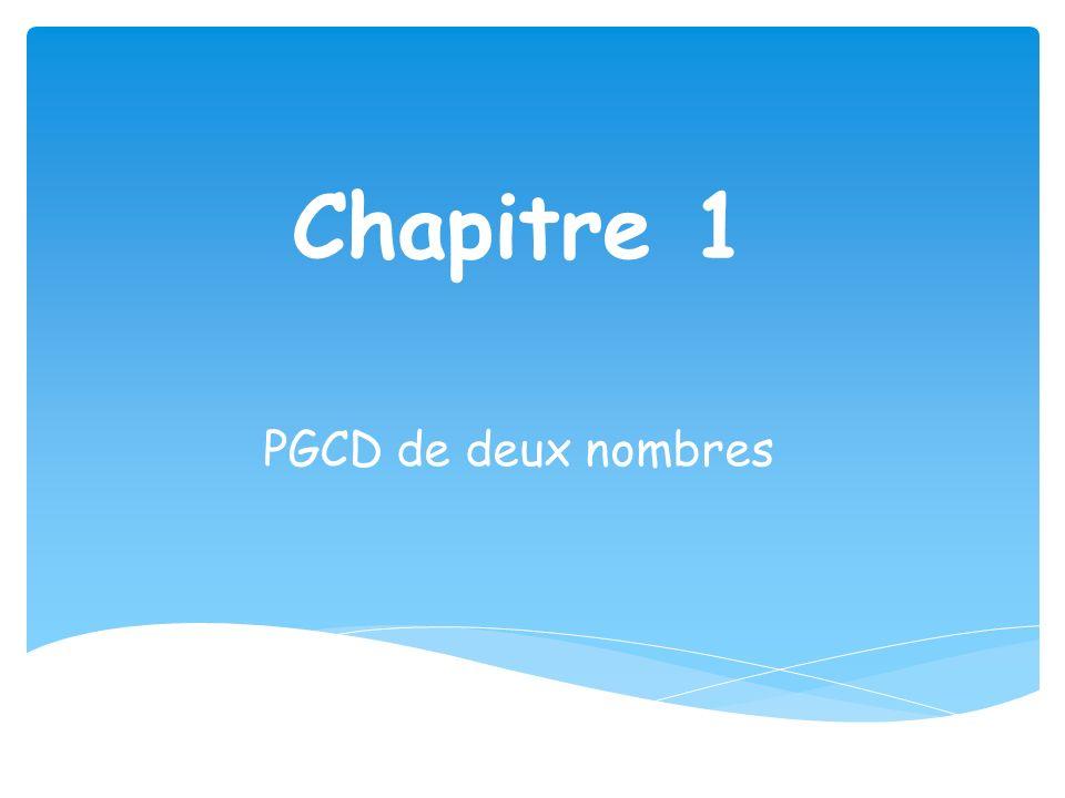 Chapitre 1 PGCD de deux nombres
