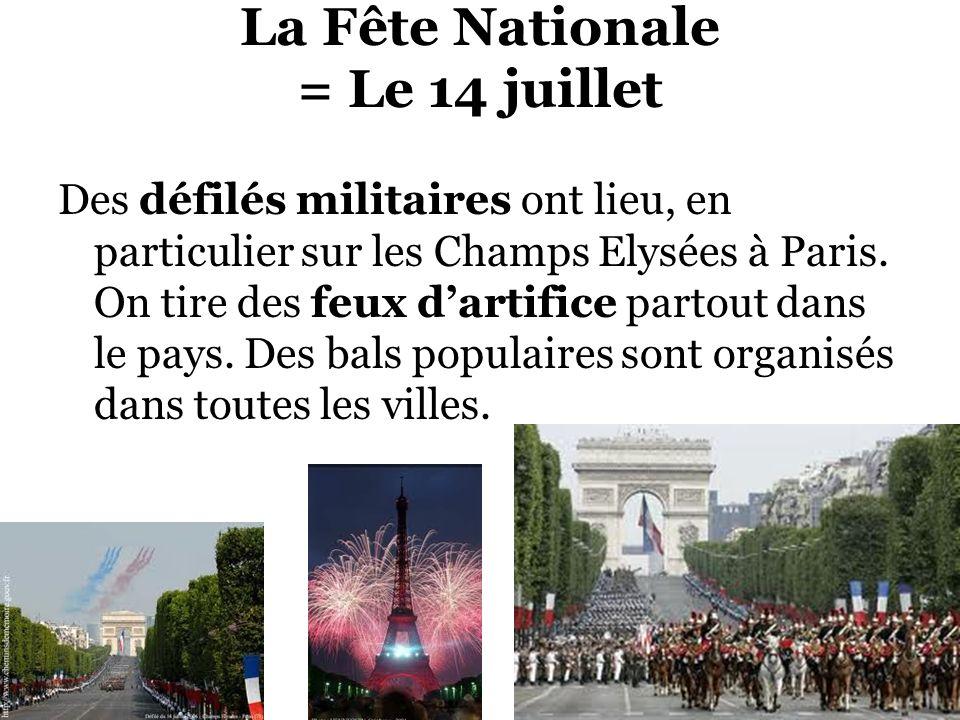 La Fête Nationale = Le 14 juillet