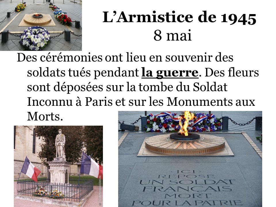 L'Armistice de 1945 8 mai