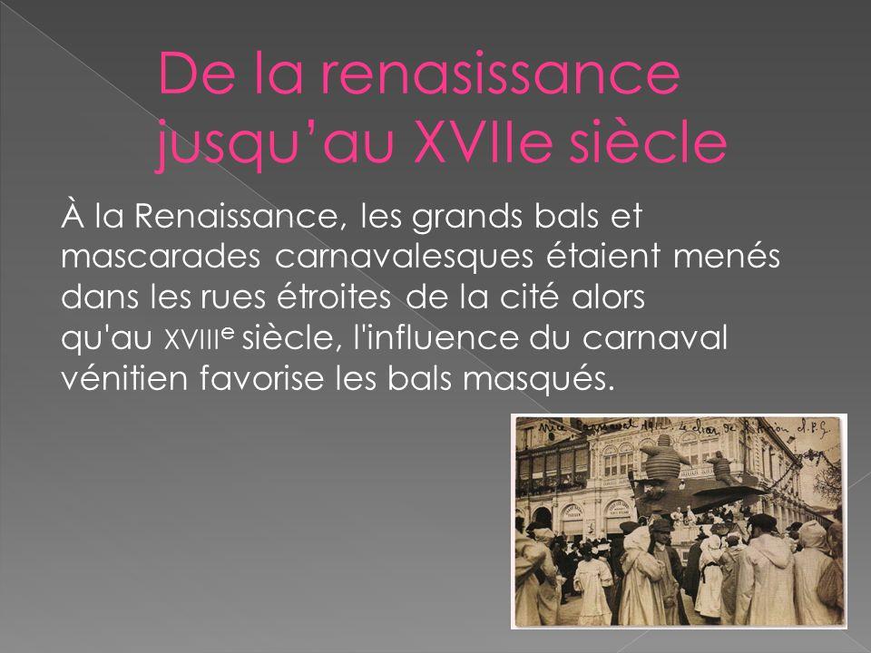 De la renasissance jusqu'au XVIIe siècle