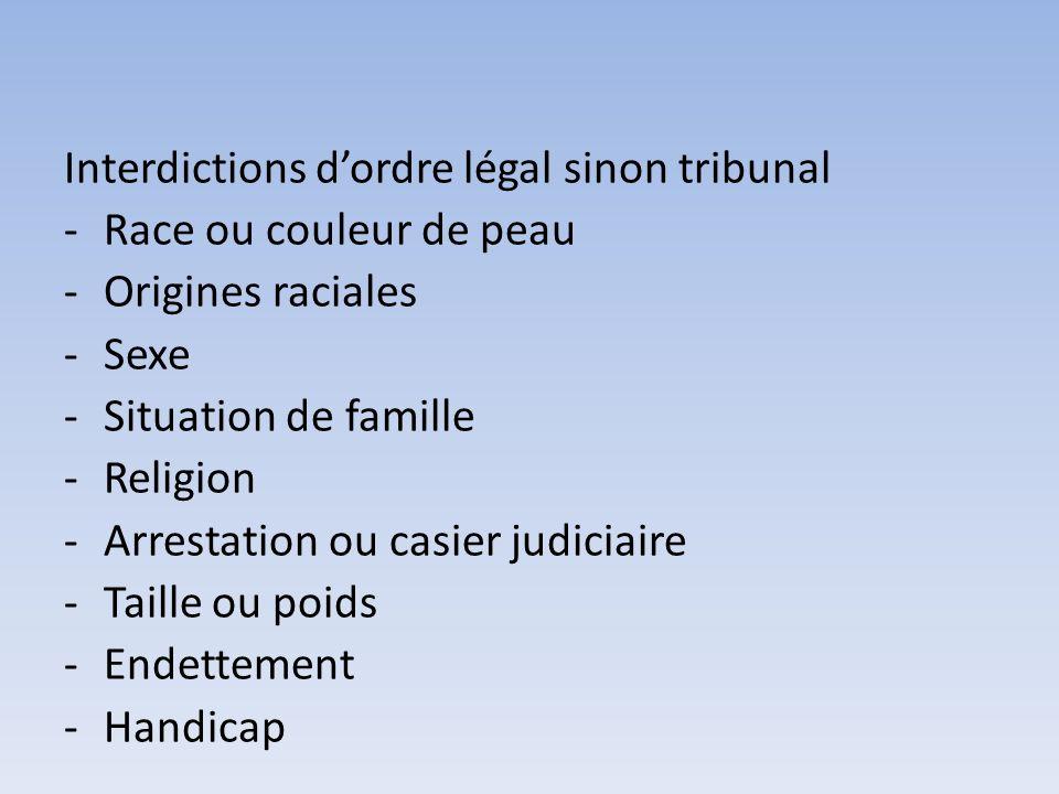 Interdictions d'ordre légal sinon tribunal