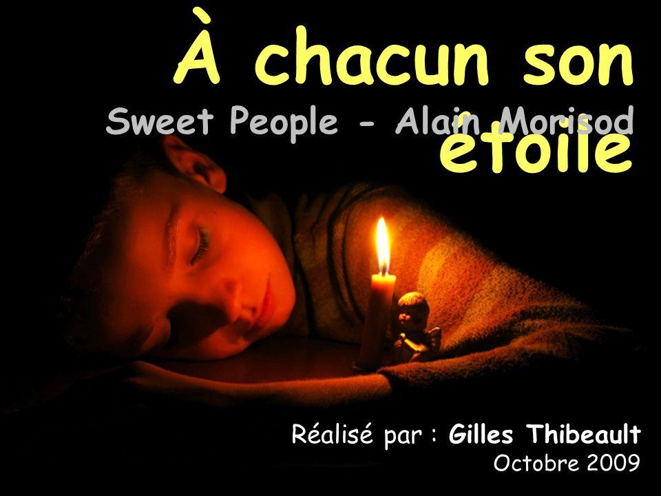 À chacun son étoile Sweet People - Alain Morisod