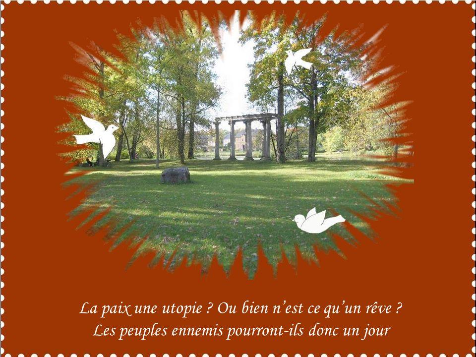 La paix une utopie Ou bien n'est ce qu'un rêve