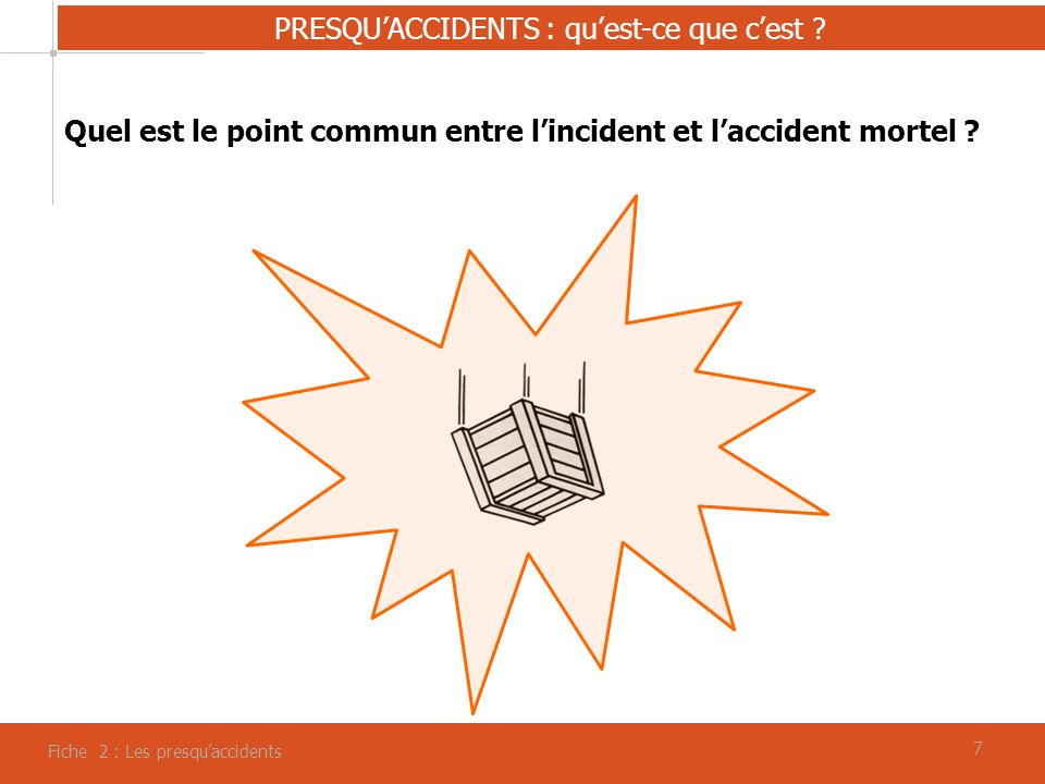 Quel est le point commun entre l'incident et l'accident mortel