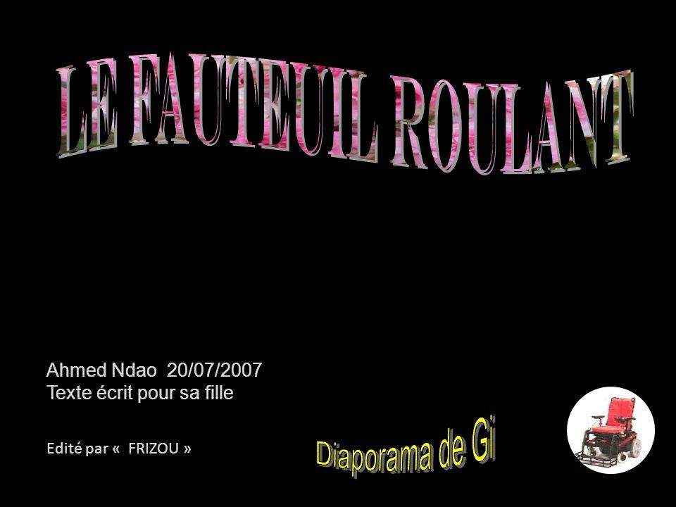 Le Fauteuil Roulant Diaporama de Gi Ahmed Ndao 20/07/2007
