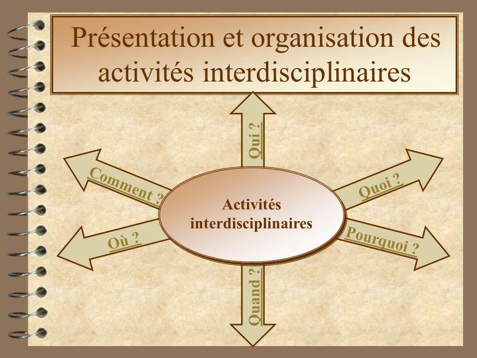 Présentation et organisation des activités interdisciplinaires