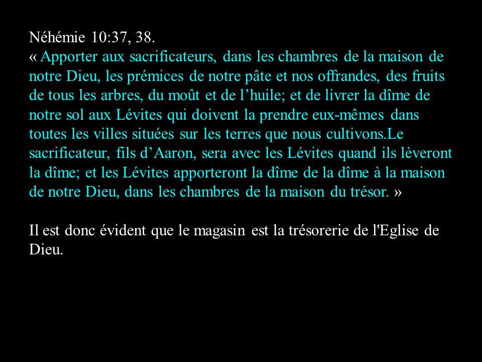 Néhémie 10:37, 38.