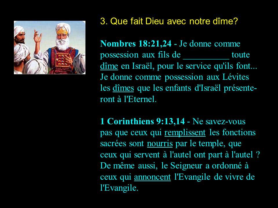 3. Que fait Dieu avec notre dîme