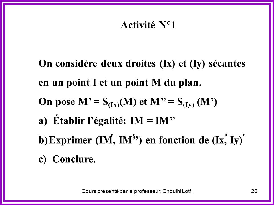 Cours présenté par le professeur: Chouihi Lotfi