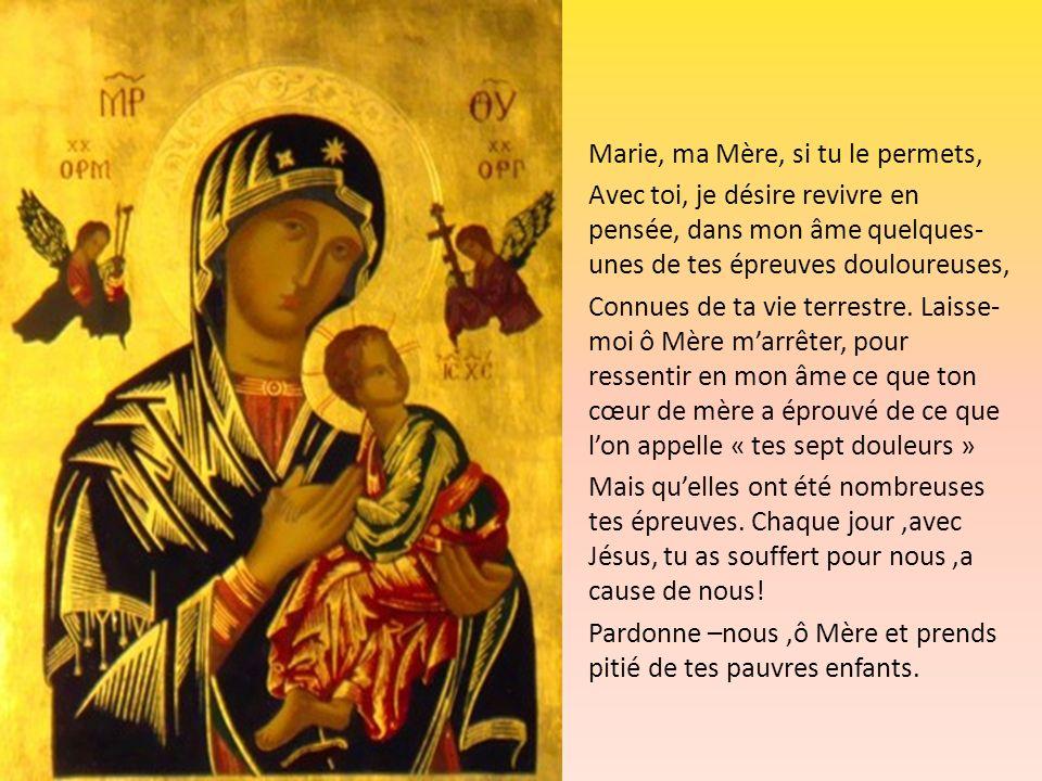 Marie, ma Mère, si tu le permets,