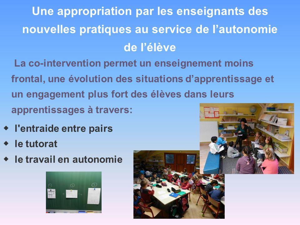 Une appropriation par les enseignants des nouvelles pratiques au service de l'autonomie
