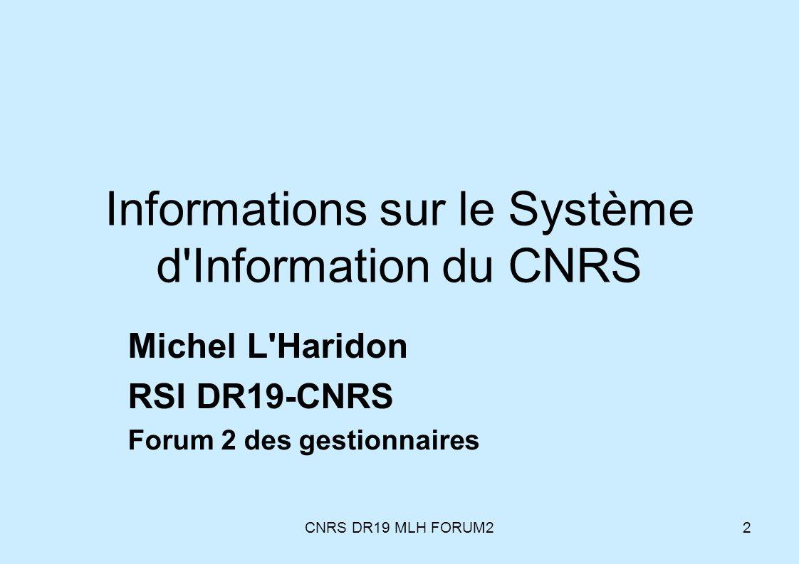 Informations sur le Système d Information du CNRS