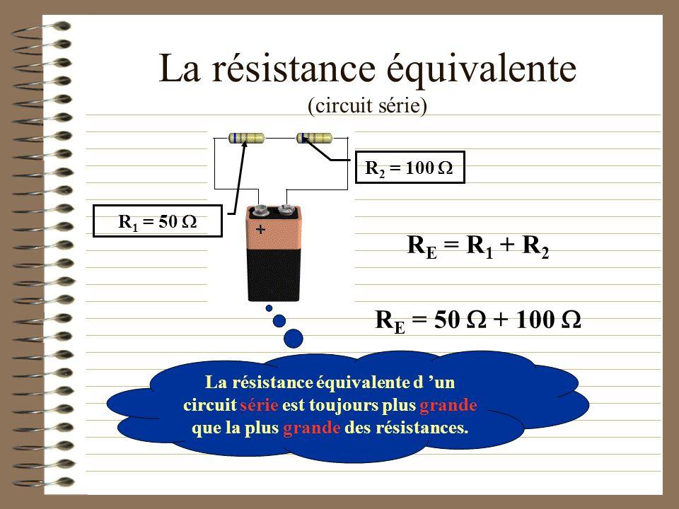 La résistance équivalente (circuit série)