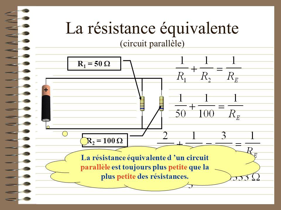 La résistance équivalente (circuit parallèle)