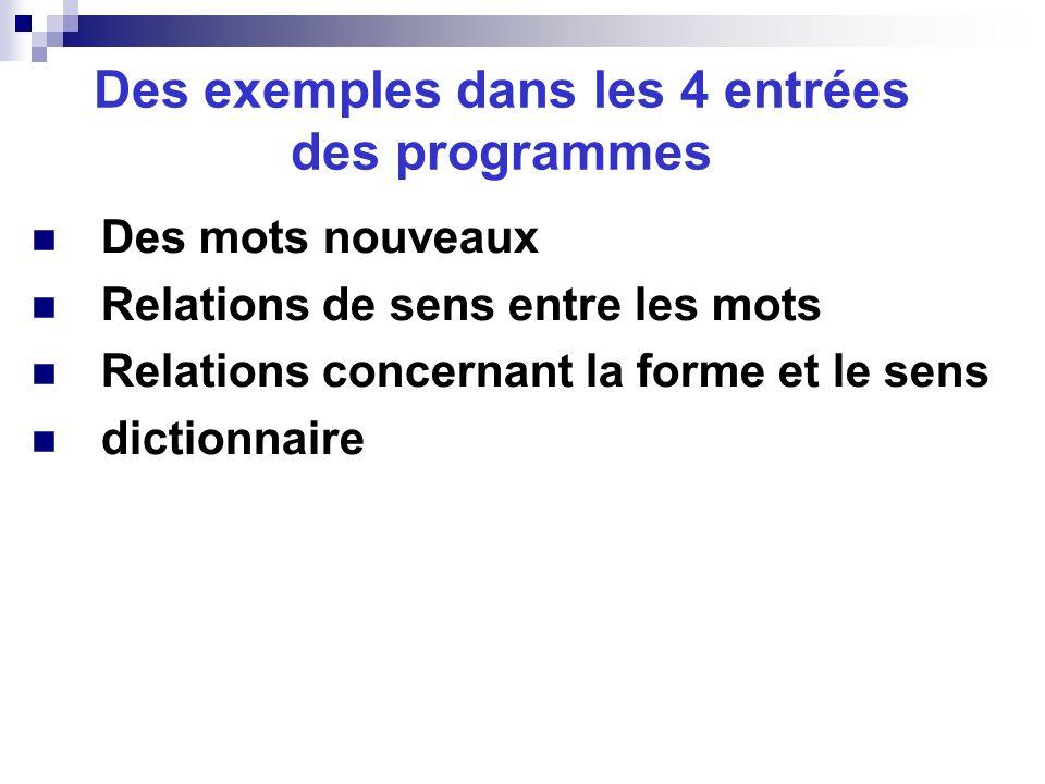 Des exemples dans les 4 entrées des programmes