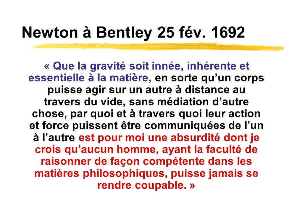 Newton à Bentley 25 fév. 1692