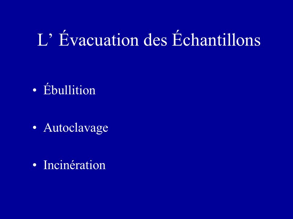 L' Évacuation des Échantillons