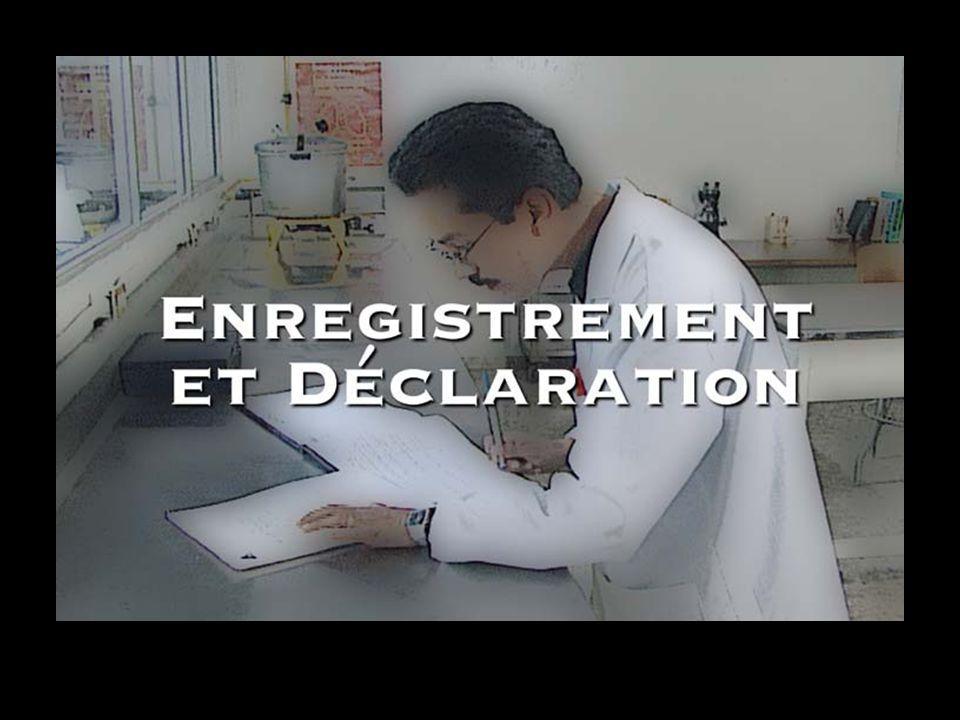 Enregistrement et Déclaration