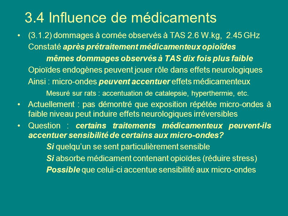 3.4 Influence de médicaments