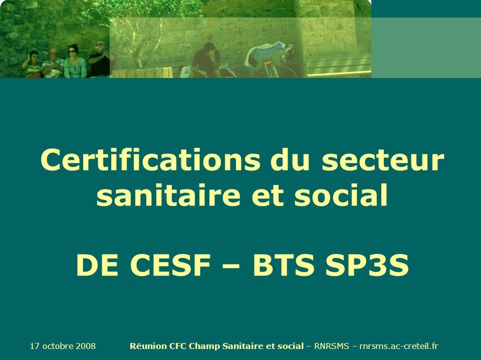 Certifications du secteur sanitaire et social DE CESF – BTS SP3S