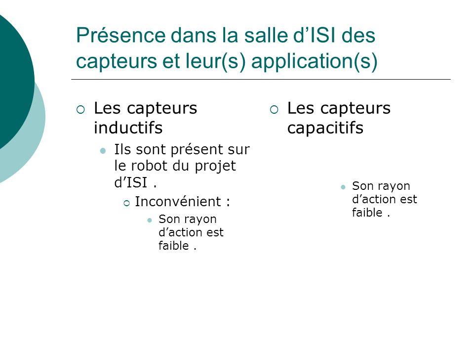 Présence dans la salle d'ISI des capteurs et leur(s) application(s)