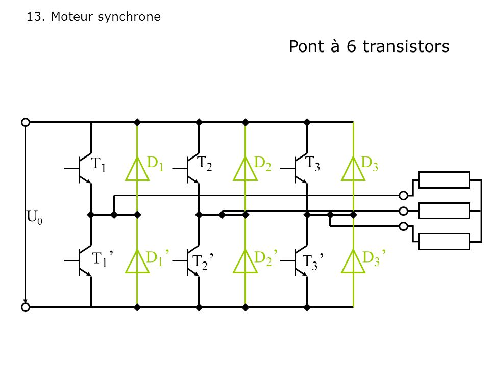 Pont à 6 transistors D1 D1' D2 D2' D3 D3' T1 T2 T3 U0 T1' T2' T3'