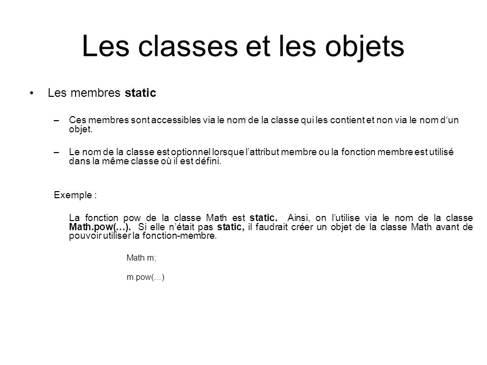 Les classes et les objets