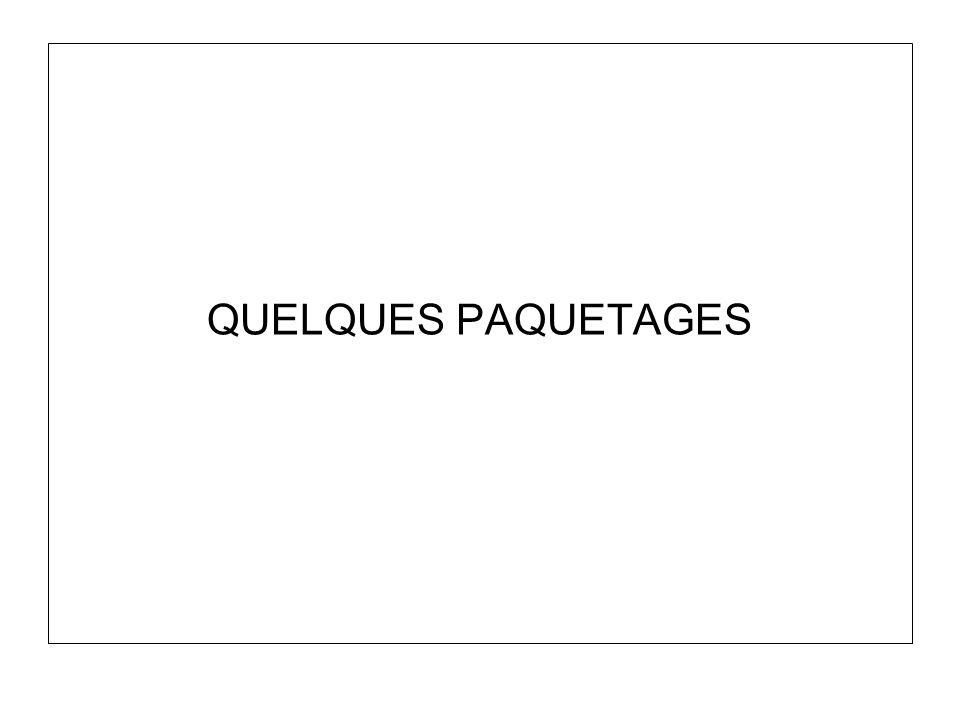 QUELQUES PAQUETAGES