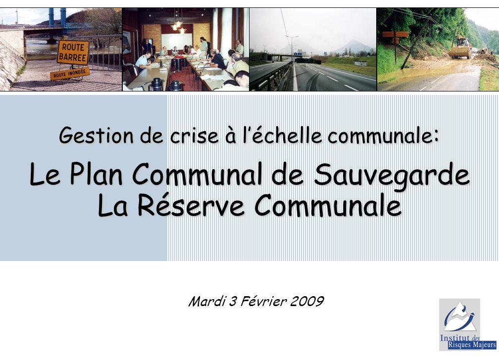 Le Plan Communal de Sauvegarde La Réserve Communale