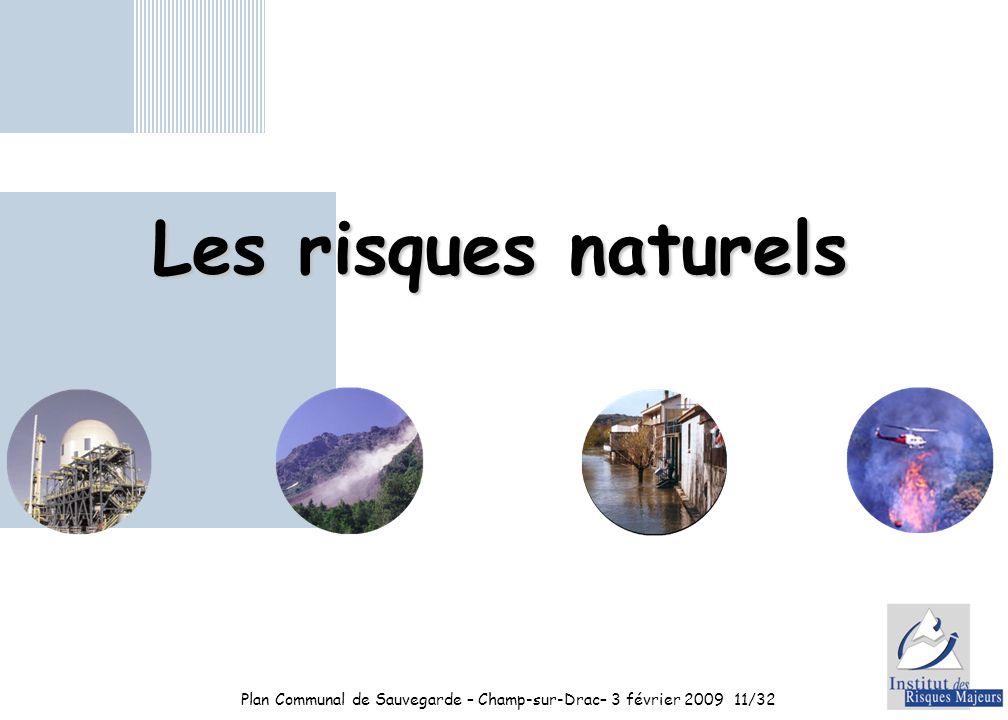 Plan Communal de Sauvegarde – Champ-sur-Drac– 3 février 2009 11/32