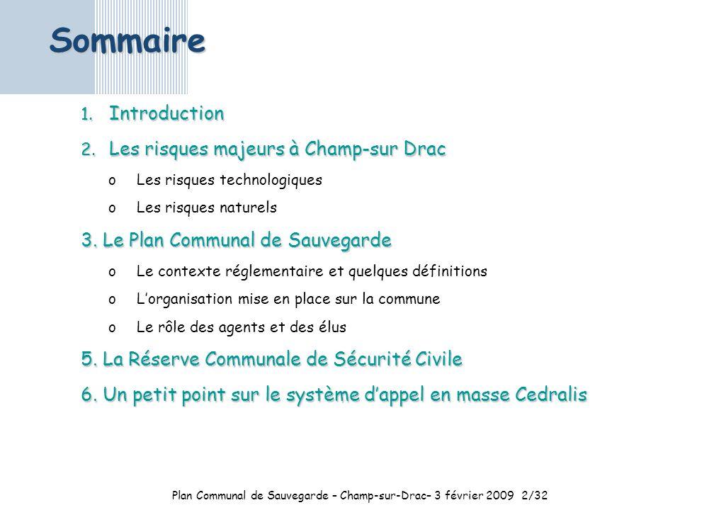 Plan Communal de Sauvegarde – Champ-sur-Drac– 3 février 2009 2/32