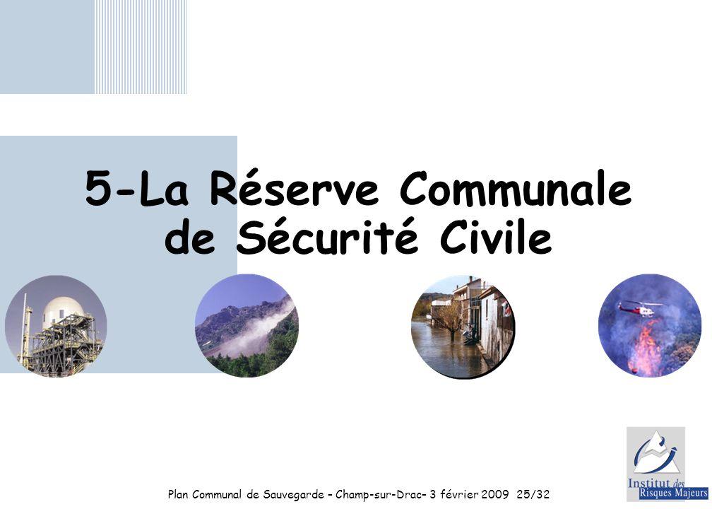 5-La Réserve Communale de Sécurité Civile