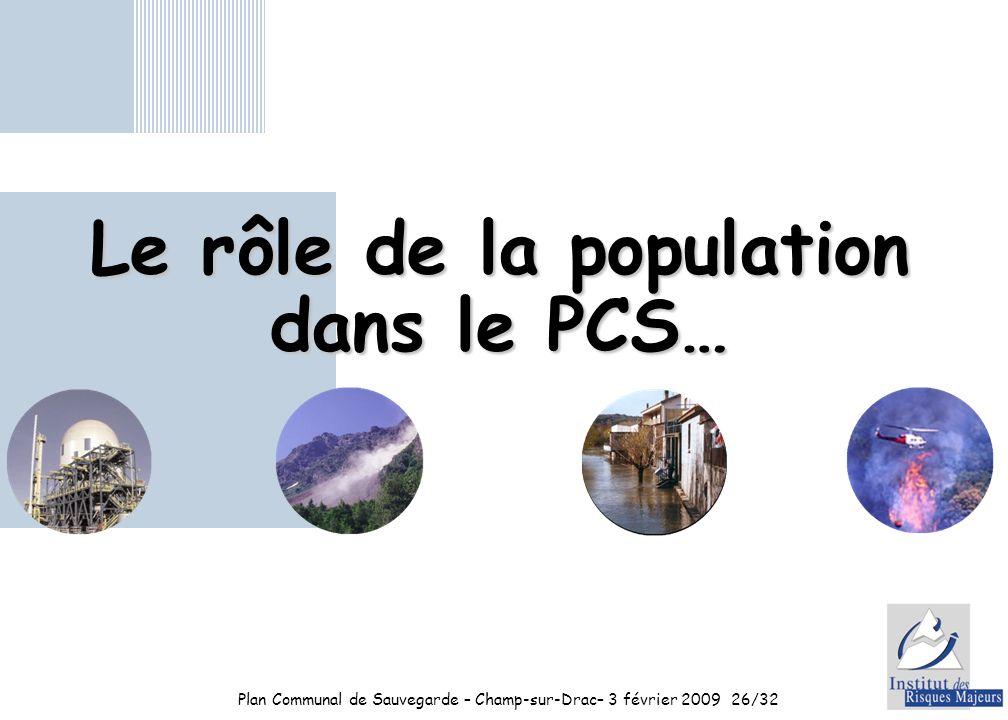 Le rôle de la population dans le PCS…