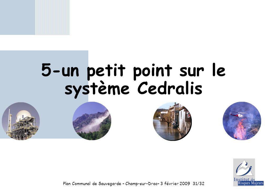 5-un petit point sur le système Cedralis