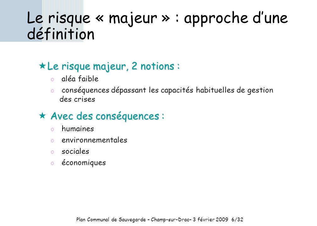 Plan Communal de Sauvegarde – Champ-sur-Drac– 3 février 2009 6/32