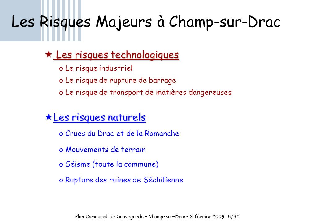 Plan Communal de Sauvegarde – Champ-sur-Drac– 3 février 2009 8/32