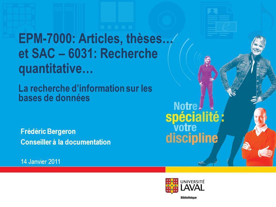 EPM-7000: Articles, thèses… et SAC – 6031: Recherche quantitative…
