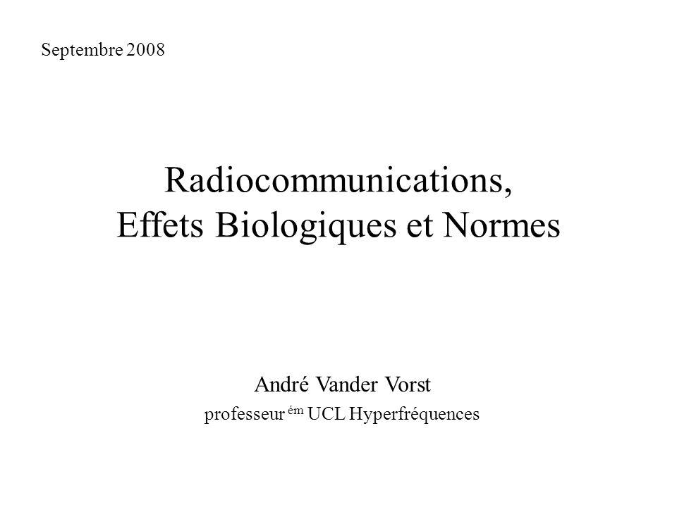 Radiocommunications, Effets Biologiques et Normes