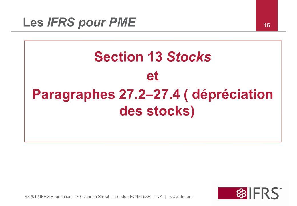 Paragraphes 27.2–27.4 ( dépréciation des stocks)