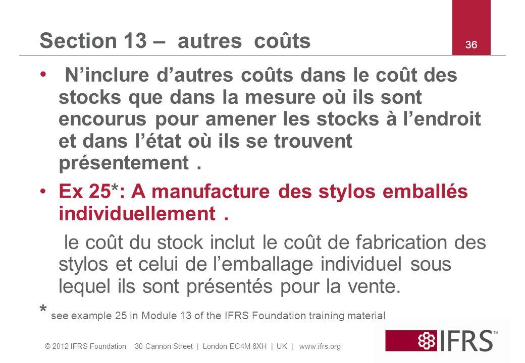 Section 13 – autres coûts 36.