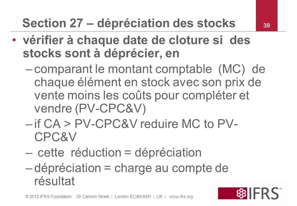 Section 27 – dépréciation des stocks