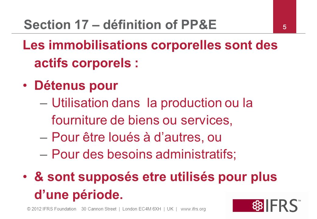 Section 17 – définition of PP&E