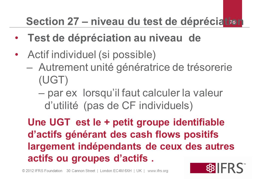 Section 27 – niveau du test de dépréciation