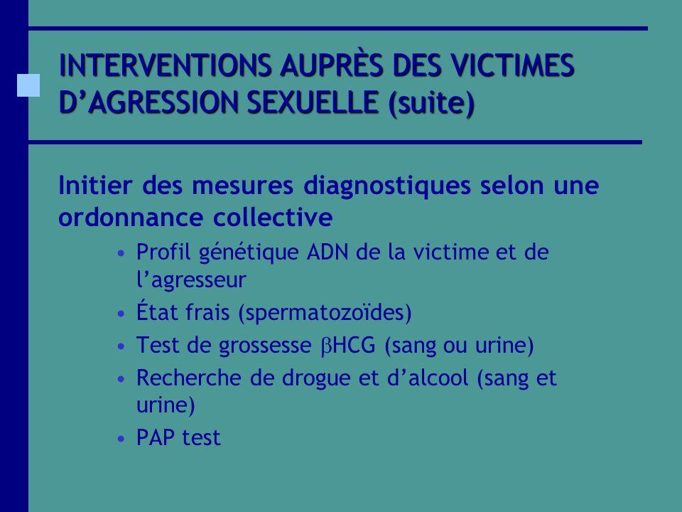 INTERVENTIONS AUPRÈS DES VICTIMES D'AGRESSION SEXUELLE (suite)
