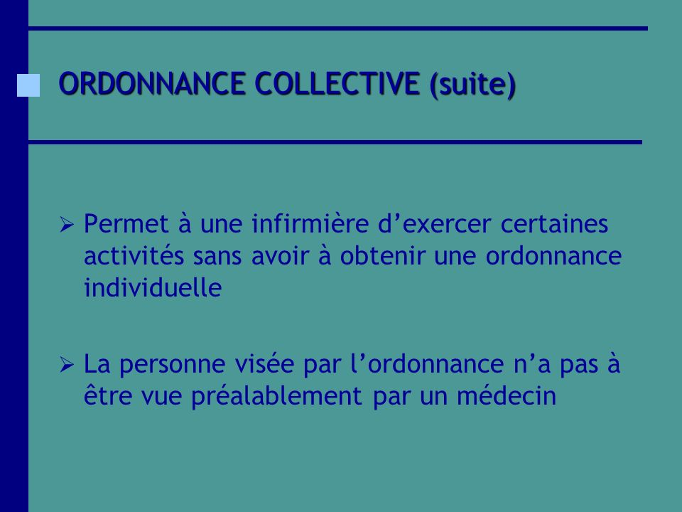 ORDONNANCE COLLECTIVE (suite)