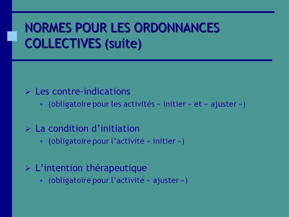 NORMES POUR LES ORDONNANCES COLLECTIVES (suite)