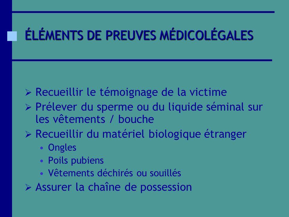 ÉLÉMENTS DE PREUVES MÉDICOLÉGALES