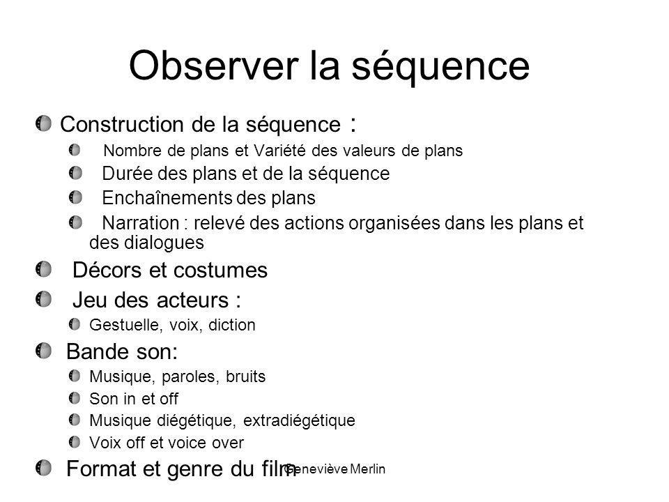 Observer la séquence Construction de la séquence : Décors et costumes